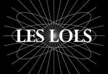 Photo de LES LOLS by Coralie Ruiz et Charlie Le Mindu on Radiomarais